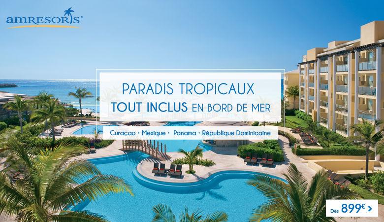 Paradis tropicaux tout inclus en bord de mer