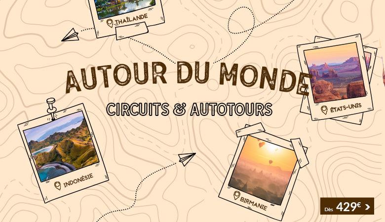 Autour du monde - Circuits & Autotours