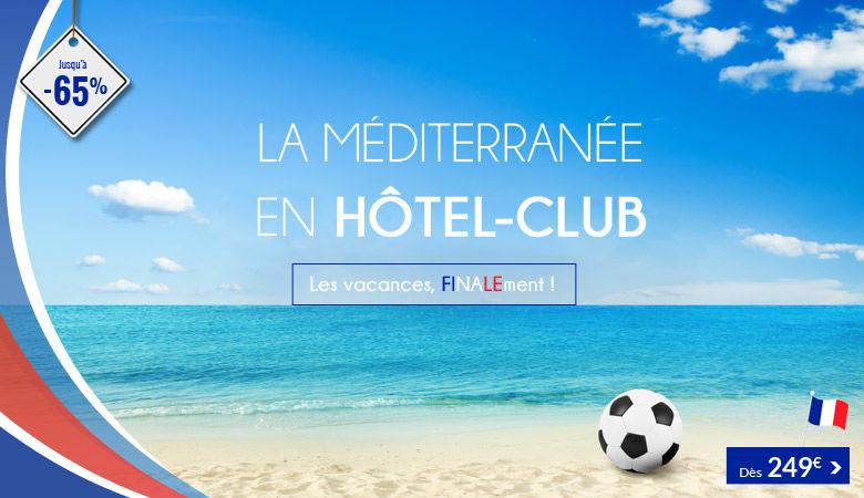 La Méditerranée en hôtel-club !