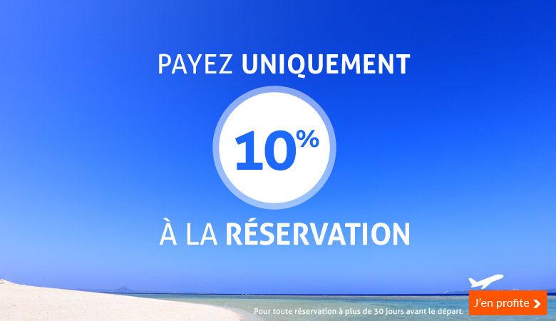 Payez seulement 10% à la réservation