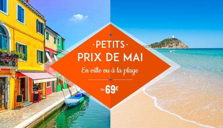 Petits prix de Mai : En ville ou à la plage !