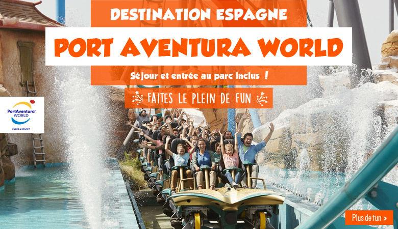 Destination Espagne : PortAventura !