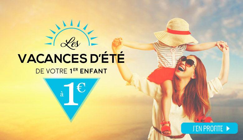 Les vacances de votre 1er enfant à 1€