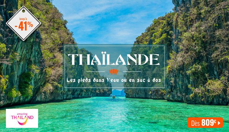 La Thaïlande les pieds dans l'eau ou en sac à dos !