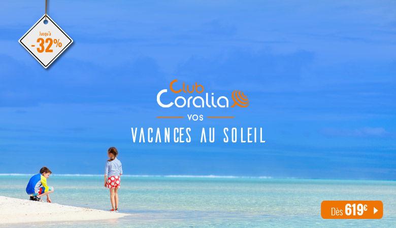 Club Coralia - Vos vacances au soleil
