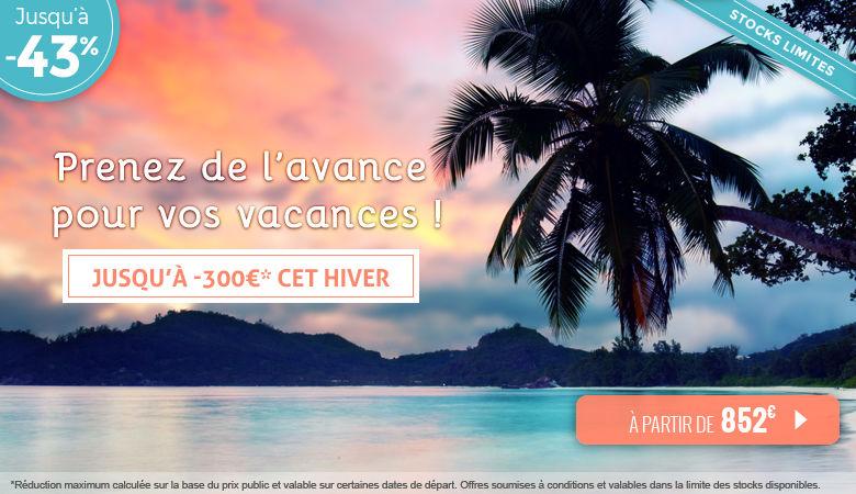 Réservez-tôt, jusqu'à -300€ sur vos vacances d'hiver !