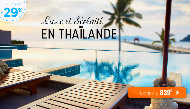 Luxe et sérénité en Thaïlande