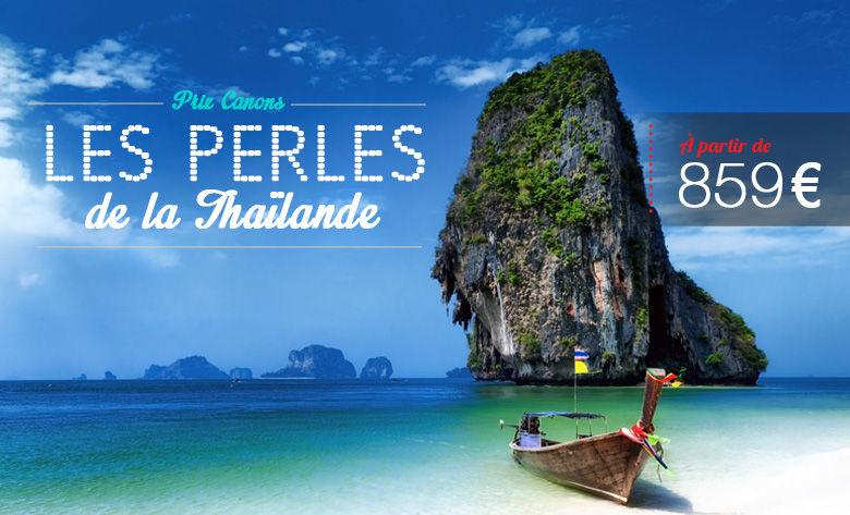 Les perles de la Thaïlande